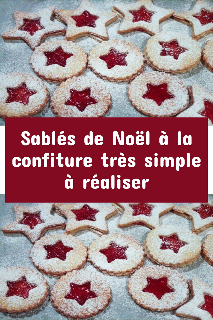 Sablés de Noël à la confiture très simple à réaliser
