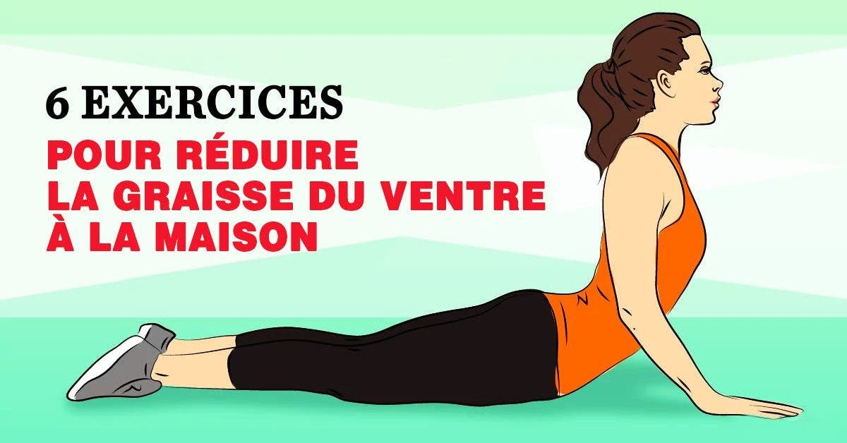 6 meilleurs exercices pour réduire naturellement la graisse du ventre et perdre du poids à la maison